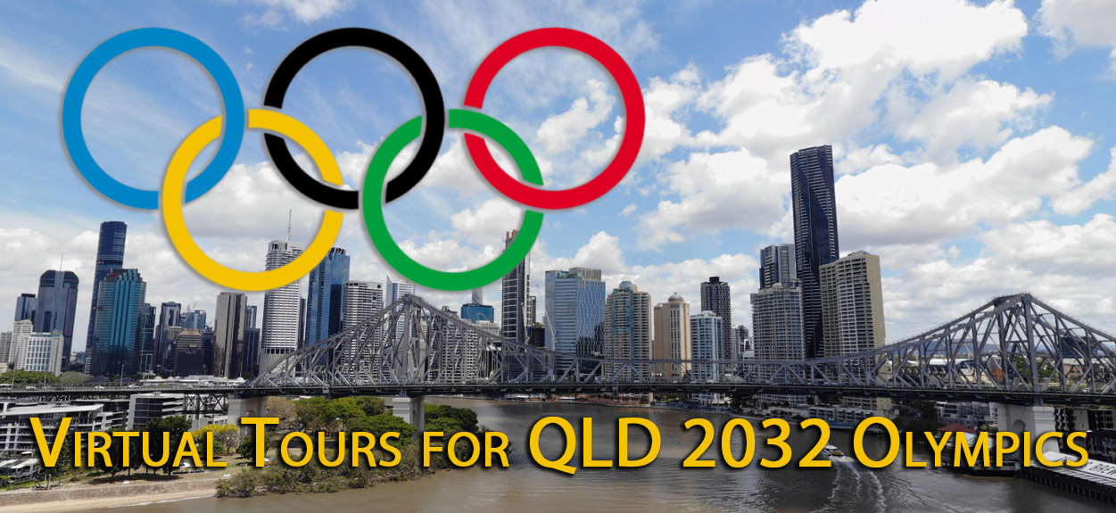 Virtual Tours for the Queensland 2032 Olympics !!