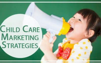 Innovative Marketing Strategies for Early Education & Childcare